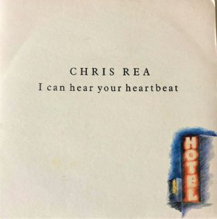 "Chris Rea - I Can Hear Your Heartbeat  (7"") (VG/VG)"